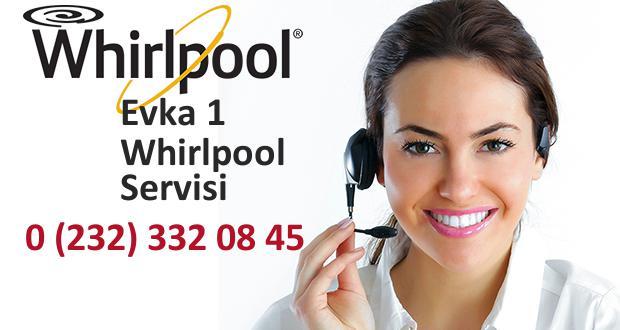 Whirlpool Evka 1 Özel Teknik Servisi