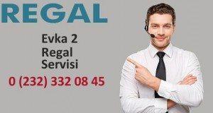 İzmir Evka 2 Regal Servisi