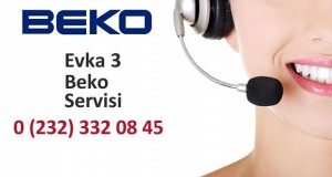 İzmir Evka 3 Beko Servisi