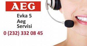 İzmir Evka 5 Aeg Servisi