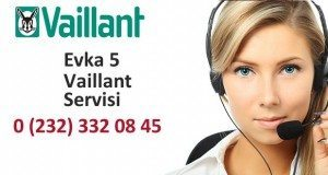 İzmir Evka 5 Vaillant Servisi