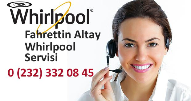 İzmir Fahrettin Altay Whirlpool Servisi