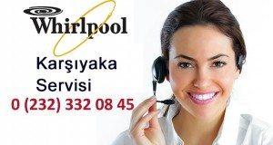 Whirlpool Karşıyaka Servisi